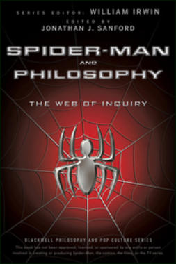 Irwin, William - Spider-Man and Philosophy: The Web of Inquiry, ebook