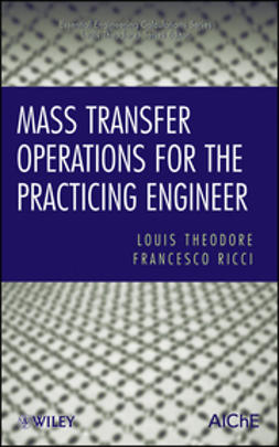 Ricci, Francesco - Mass Transfer Operations for the Practicing Engineer, e-bok