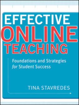 Stavredes, Tina - Effective Online Teaching: Foundations and Strategies for Student Success, ebook