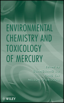 Cai, Yong - Environmental Chemistry and Toxicology of Mercury, e-kirja