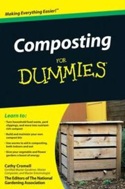 Cromell, Cathy - Composting For Dummies<sup>&#174;</sup>, e-kirja