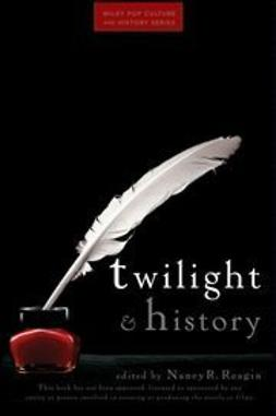 Reagin, Nancy - Twilight and History, ebook