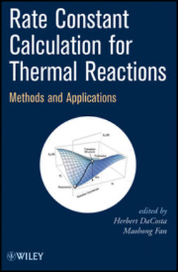 DaCosta, Herbert - Rate Constant Calculation for Thermal Reactions: Methods and Applications, ebook