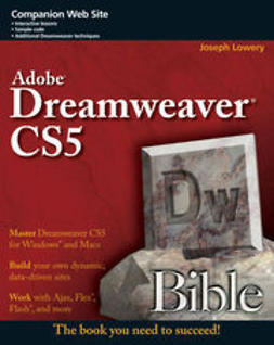 Lowery, Joseph W. - Dreamweaver<sup>&#174;</sup> CS5 Bible, e-kirja