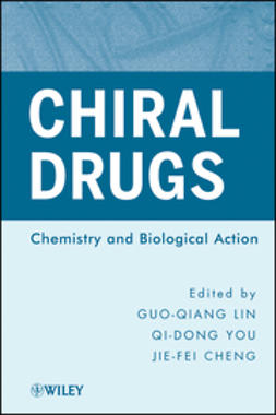 Lin, Guo-Qiang - Chiral Drugs: Chemistry and Biological Action, ebook