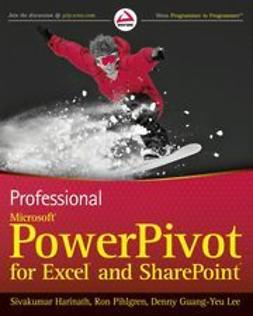 Harinath, Sivakumar - Professional Microsoft PowerPivot for Excel and SharePoint, ebook