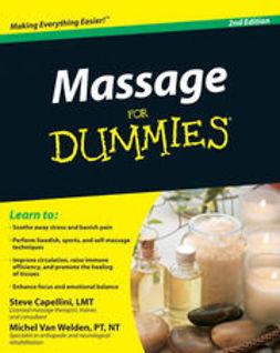 Capellini, Steve - Massage For Dummies, ebook