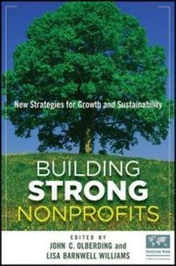 Olberding, John - Building Strong Nonprofits: New Strategies for Growth and Sustainability, ebook