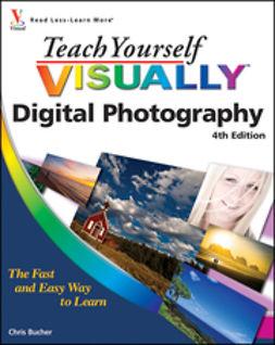 Bucher, Chris - Teach Yourself VISUALLY Digital Photography, e-bok