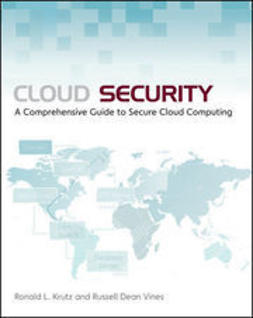 Krutz, Ronald L. - Cloud Security: A Comprehensive Guide to Secure Cloud Computing, ebook