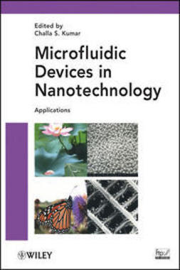 Kumar, Challa S. S. R. - Microfluidic Devices in Nanotechnology: Applications, ebook