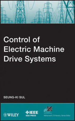 Sul, Seung-Ki - Control of Electric Machine Drive System, ebook
