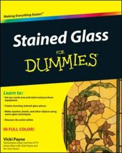 Payne, Vicki - Stained Glass For Dummies<sup>®</sup>, ebook