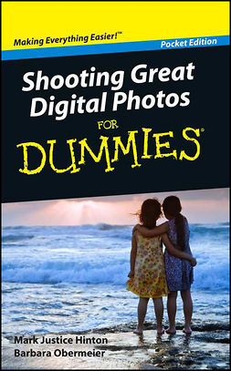 Hinton, Mark Justice - Shooting Great Digital Photos For Dummies, Pocket Edition, ebook