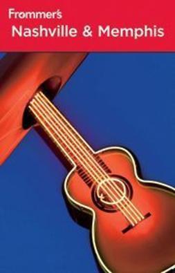 Romine, Linda - Frommer's® Nashville & Memphis, ebook