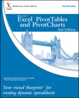 McFedries, Paul - Excel PivotTables and PivotCharts: Your visual blueprint for creating dynamic spreadsheets, ebook