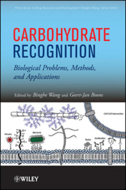 Wang, Binghe - Carbohydrate Recognition: Biological Problems, Methods, and Applications, ebook