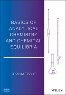 Tissue, Brian M. - Basics of Analytical Chemistry and Chemical Equilibria, ebook