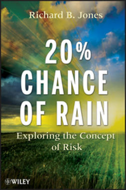 Jones, Richard B. - 20% Chance of Rain: Exploring the Concept of Risk, ebook