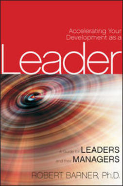 Barner, R. - Accelerating Leadership Development through Executive Coaching: A Guide for HR Professionals and High-Potential Leaders, e-bok