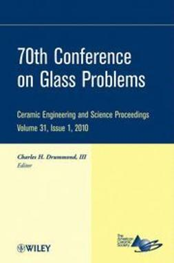 ACerS - 70th Conference on Glass Problems: Ceramic Engineering and Science Proceedings, e-bok