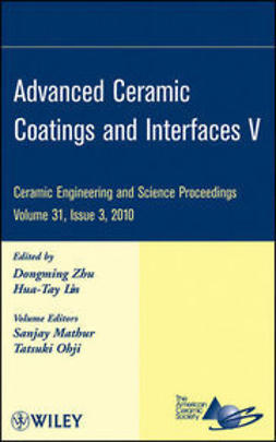 UNKNOWN - Advanced Ceramic Coatings and Interfaces V: Ceramic Engineering and Science Proceedings, ebook