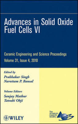 UNKNOWN - Advances in Solid Oxide Fuel Cells VI: Ceramic Engineering and Science Proceedings, ebook