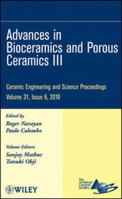 UNKNOWN - Advances in Bioceramics and Porous Ceramics III: Ceramic Engineering and Science Proceedings, ebook