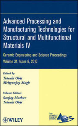 UNKNOWN - Advanced Processing and Manufacturing Technologies for Structural and Multifunctional: Ceramic Engineering and Science Proceedings, ebook