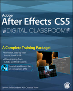 Smith, Jerron - Adobe<sup>&#174;</sup> After Effects<sup>&#174;</sup> CS5 Digital Classroom, e-bok