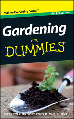 Frowine, Steven A. - Gardening For Dummies, Mini Edition, ebook