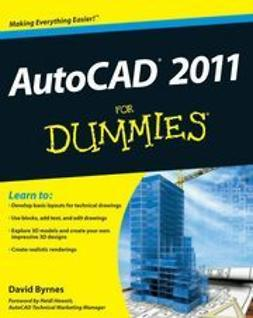 Byrnes, David - AutoCAD 2011 For Dummies<sup>&#174;</sup>, ebook