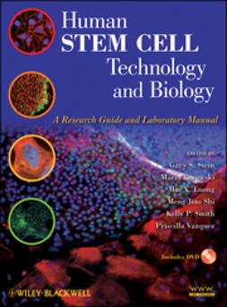 Stein, Gary S. - Human Stem Cell Technology and Biology: A Research Guide and Laboratory Manual, ebook