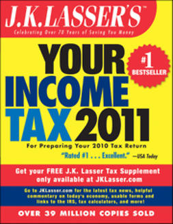 - J.K. Lasser's Your Income Tax 2011: For Preparing Your 2010 Tax Return, ebook