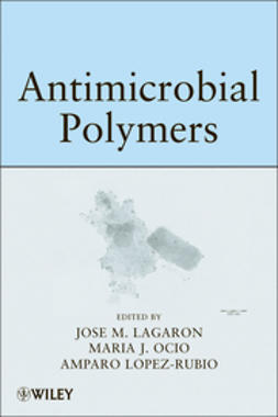 Lagaron, Jose Maria - Antimicrobial Polymers, ebook