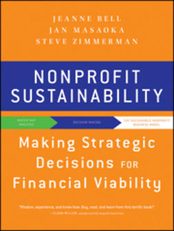 Bell, Jeanne - Nonprofit Sustainability: Making Strategic Decisions for Financial Viability, ebook