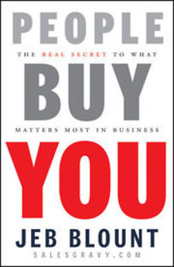 Blount, Jeb - People Buy You: The Real Secret to what Matters Most in Business, ebook