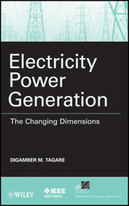 Tagare, Digambar M. - Electricity Power Generation: The Changing Dimensions, ebook