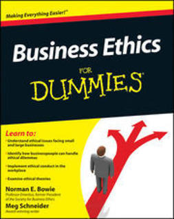 Bowie, Norman E. - Business Ethics For Dummies, ebook