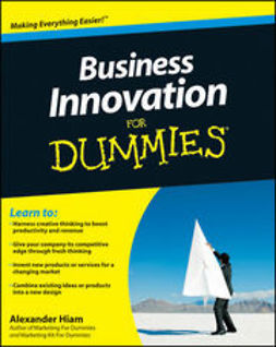 Hiam, Alexander - Business Innovation For Dummies, ebook