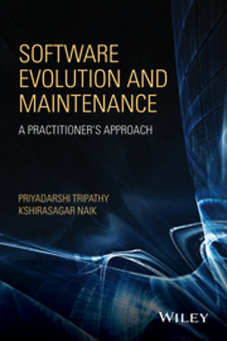 Naik, Kshirasagar - Software Evolution and Maintenance: A Practitioner's Approach, ebook