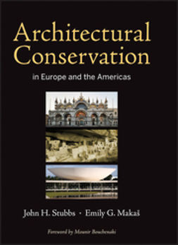 Bouchenaki, Mounir - Architectural Conservation in Europe and the Americas, ebook