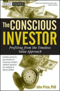 Price, John - The Conscious Investor: Profiting from the Timeless Value Approach, ebook