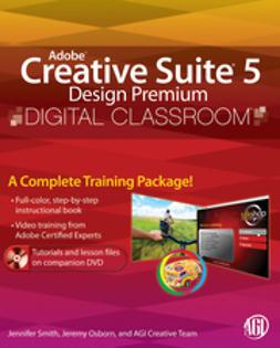 - Adobe Creative Suite 5 Design Premium Digital Classroom, e-bok