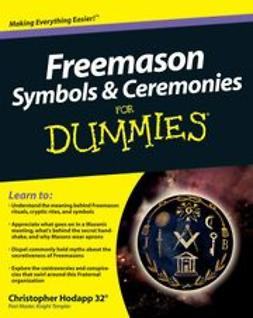 Hodapp, Christopher - Freemason Symbols & Ceremonies For Dummies® (Not For Printing), ebook