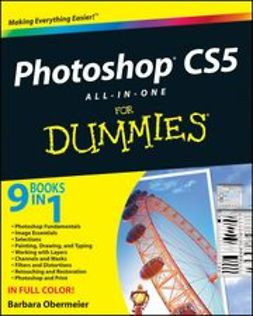 Obermeier, Barbara - Photoshop<sup>®</sup> CS5 All-in-One For Dummies<sup>®</sup>, e-kirja