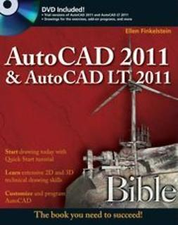 Finkelstein, Ellen - AutoCAD<sup>®</sup> 2011 and AutoCAD LT<sup>®</sup> 2011 Bible, ebook