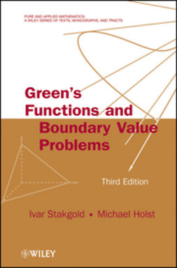 Holst, Michael J. - Green's Functions and Boundary Value Problems, ebook