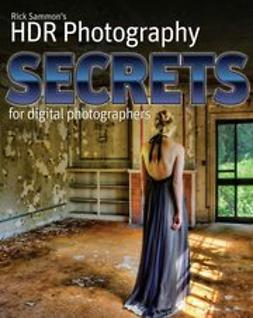 Sammon, Rick - Rick Sammon's HDR Secrets for Digital Photographers, ebook