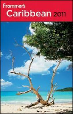 Col?n, Christina Paulette - Frommer's<sup>®</sup> Caribbean 2011, ebook